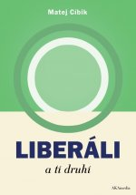 Liberáli atí druhí