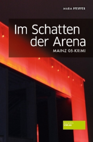 Im Schatten der Arena