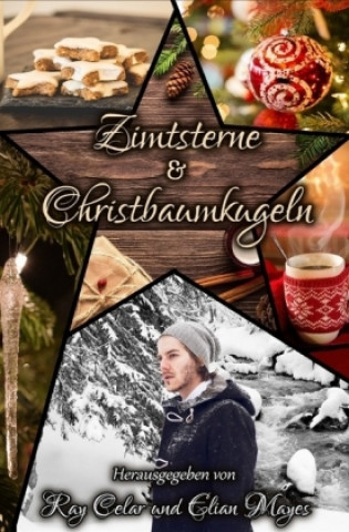 Zimtsterne & Christbaumkugeln