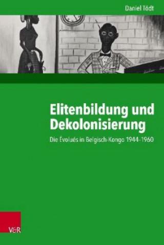 Elitenbildung und Dekolonisierung
