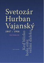 Svetozár Hurban Vajanský 1847 - 1916