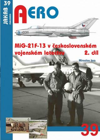 MiG-21F-13 v československém vojenském letectvu 2.díl