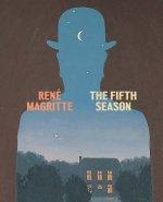 Rene Magritte: The Fifth Season