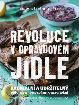 Revoluce v opravdovém jídle