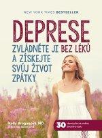 Deprese Zvládněte ji bez léků a získejte svůj život zpátky