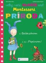 Montessori Príroda s Baltazárom a aj s Pepinom!