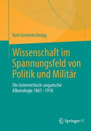 Wissenschaft Im Spannungsfeld Von Politik Und Militar