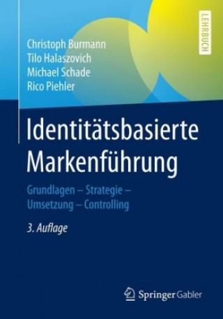 Identitatsbasierte Markenfuhrung