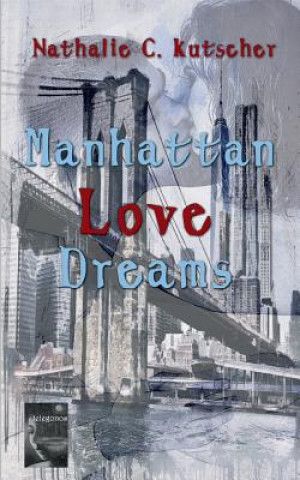 Manhattan Love Dreams