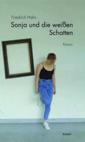 Sonja und die weißen Schatten