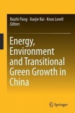 Energy, Environment and Transitional Green Growth in China