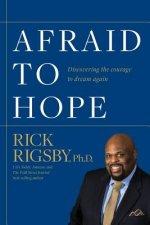 Afraid to Hope