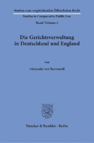 Die Gerichtsverwaltung in Deutschland und England.