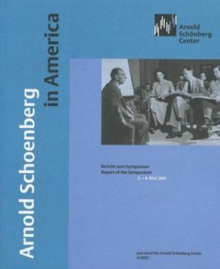 Arnold Schoenberg in America