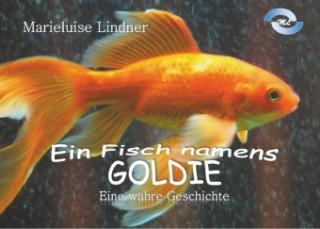 Ein Fisch namens Goldie