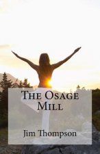 The Osage Mill