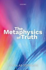 Metaphysics of Truth