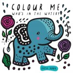 Colour Me: Who's in the Water?