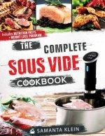 Complete Sous Vide Cookbook