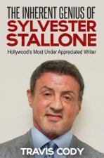The Inherent Genius of Sylvester Stallone: Hollywood's Most Under Appreciated Writer