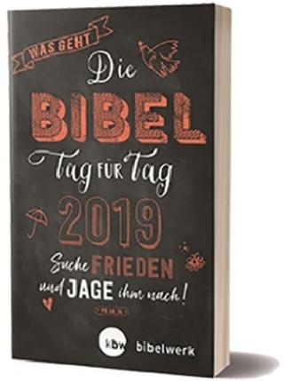 Was geht - Die Bibel Tag für Tag 2019