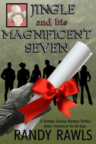 Jingle and His Magnificent Seven