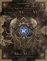 The Grand Grimoire of Cthulhu Mythos Magic