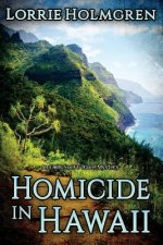 Homicide in Hawaii: An Emily Swift Travel Mystery