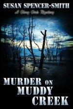 Murder on Muddy Creek: A Glory Girls Mystery