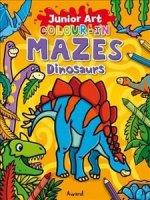 Junior Art Colour in Mazes: Dinosaurs
