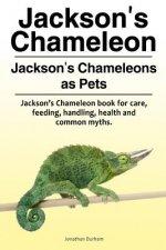 Jackson's Chameleon. Jackson's Chameleons as Pets. Jackson's Chameleon book for care, feeding, handling, health and common myths.