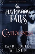 Covetousness: A Havenwood Falls Novella