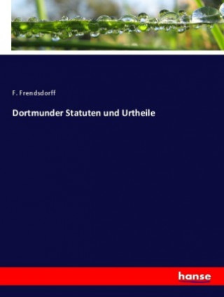 Dortmunder Statuten und Urtheile