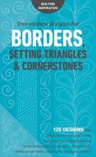 Free-Motion Designs for Borders, Setting Triangles & Corners