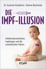 Die Impf-Illusion