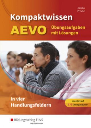 Kompaktwissen AEVO in vier Handlungsfeldern: Übungsaufgaben mit Lösungen