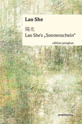 Lao Shes Sonnenschein