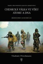 Chemická válka ve věku atomu a DNA