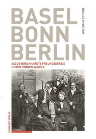 Basel - Bonn - Berlin