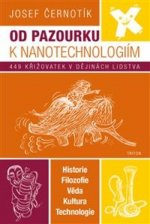 Od pazourku k nanotechnologiím