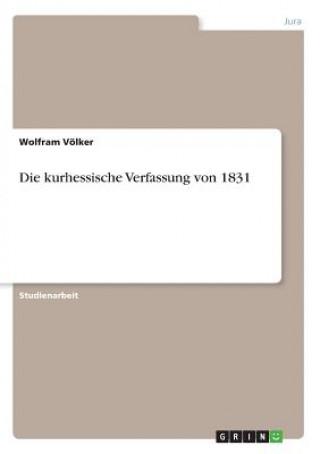 Die kurhessische Verfassung von 1831