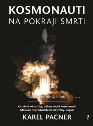 Kosmonauti na pokraji smrti