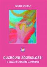 Duchovní souvislosti v utváření lidského organismu