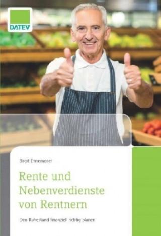 Rente und Nebenverdienste von Rentnern