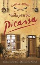 Vařila jsem pro Picassa