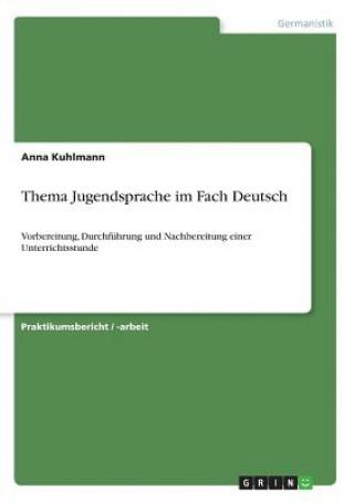 Thema Jugendsprache im Fach Deutsch