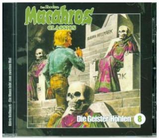 Macabros Classics - Die Geister-Höhlen
