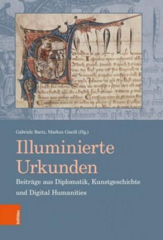 Illuminierte Urkunden / Illuminated Charters