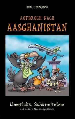Aufbruch nach Aasghanistan