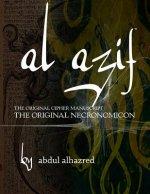 Al Azif: The Original Cipher Manuscript: (The Original Necronomicon)